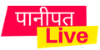 Panipat Live News In Hindi, Latest पानीपत न्यूज़ Headlines – Panipatlive.com